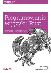 Programowanie w języku Rust Wydajność i bezpieczeństwo