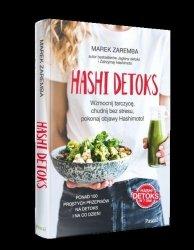 Hashi detoks. Wzmocnij tarczycę, chudnij bez stresu, pokonaj objawy Hashimoto!