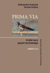 Prima Via Krótki kurs języka łacińskiego Teksty 2.0