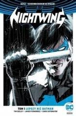 Nightwing. Tom1. Lepszy niż Batman