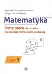 Matematyka. KP dla uczniów z niepeł. intel. cz.3