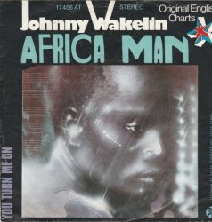 Johnny Wakelin - Africa Man