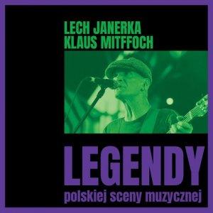 Legendy polskiej sceny muzycznej: Lech Janerka/Klaus Mittfoch