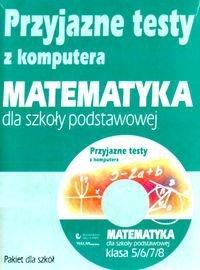 Przyjazne testy z komputera Matematyka 5/6/7/8
