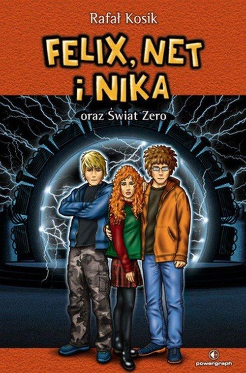 Felix Net i Nika oraz Świat Zero Tom 9