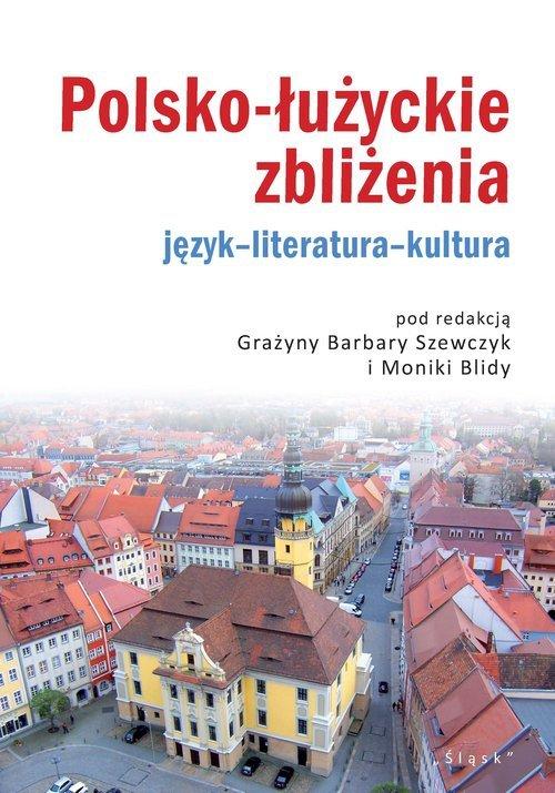 Polsko-łużyckie zbliżenia