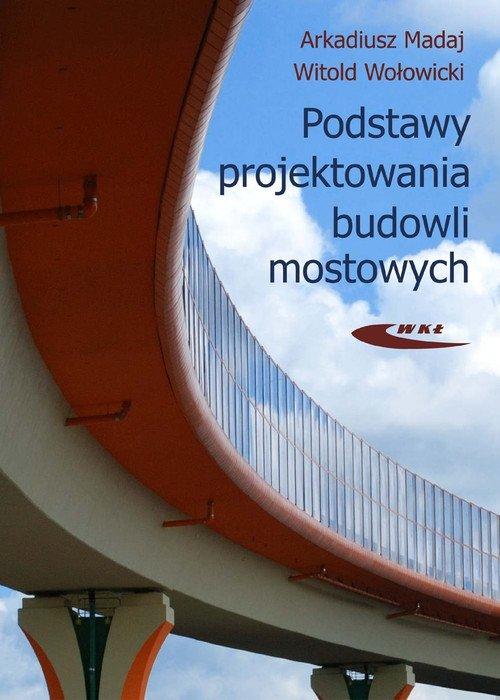 Podstawy projektowania budowli mostowych
