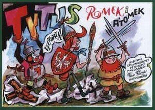 Tytus Romek i Atomek w Bitwie grunwaldzkiej 1410 roku