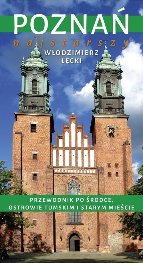 Poznań najstarszy