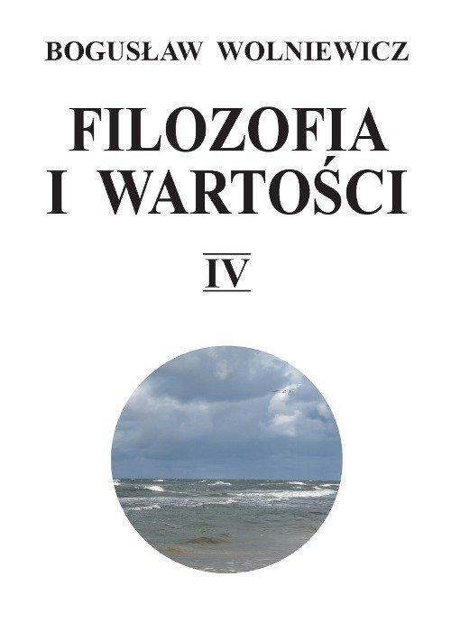 Filozofia i wartości IV