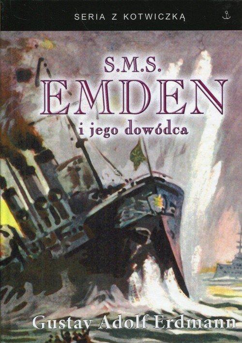 S.M.S. Emden i jego dowódca