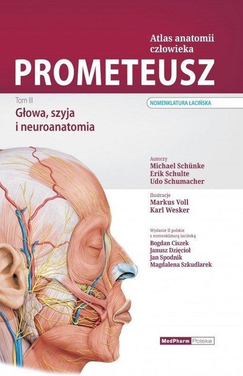 Prometeusz Atlas anatomii człowieka Tom 3 Głowa, szyja i neuroanatomia Nomenklatura łacińska