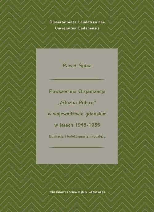 Powszechna Organizacja Służba Polsce wwojewództwie gdańskim wlatach 1948-1955