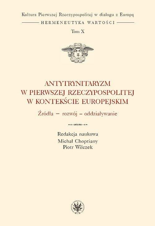 Antytrynitaryzm w Pierwszej Rzeczypospolitej w kontekście europejskim