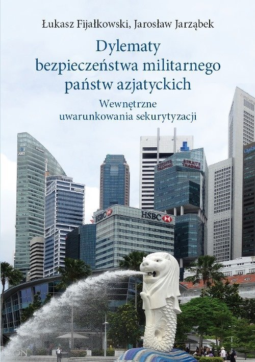 Dylematy bezpieczeństwa militarnego państw azjatyckich