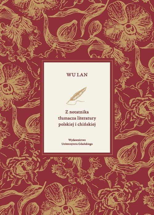 Z notatnika tłumacza literatury polskiej i chińskiej