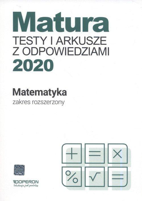 Matura Matematyka Testy i arkusze maturalne 2020 Zakres rozszerzony