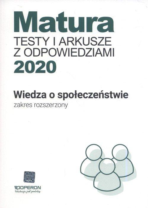 Matura Wiedza o społeczeństwie Testy i arkusze maturalne 2020 Zakres rozszerzony