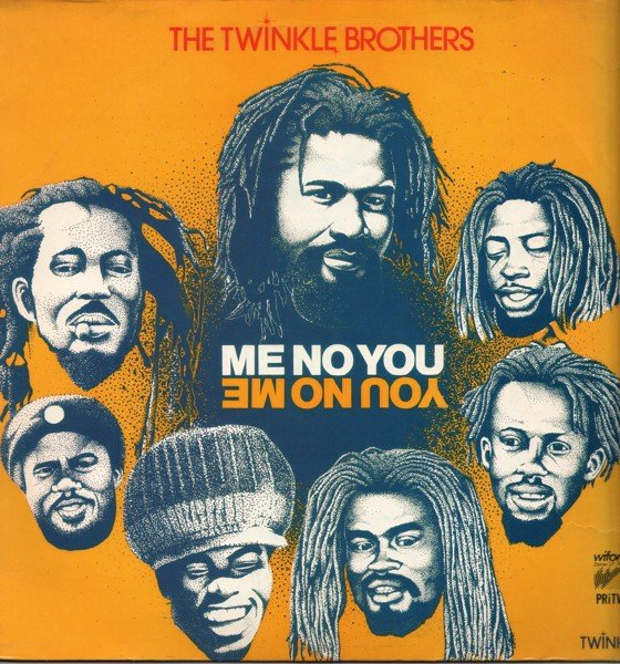 The Twinkle Brothers - Me No You You No Me