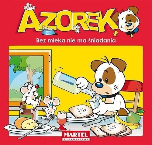 Azorek - Bez mleka nie ma śniadania