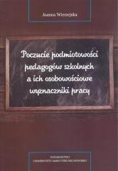 Poczucie podmiotowości pedagogów szkolnych...