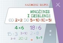 Mnożenie i dzielenie od 2x2 do 5x10