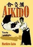 AIKIDO - Morihiro Saito