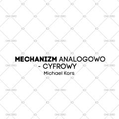 mechanizm analogowo - cyfrowy Michael Kors
