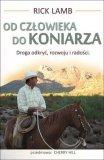 Książka OD CZŁOWIEKA DO KONIARZA - R. Lamb