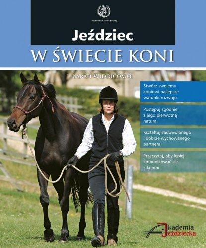 Jeździec w świecie koni - Sarah Widdicombe