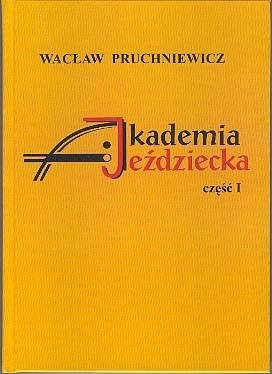 Akademia Jeździecka - Wacław Pruchniewicz