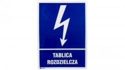 Tabliczka ostrzegawcza /TABLICA ROZDZIELCZA 148X210/ 15EIA/Q4/F