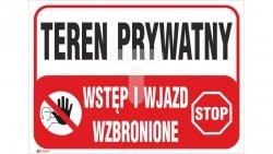 Tabliczka ostrzegawcza /Teren prywatny Wstęp i wjazd wzbronione 350x250/ B25/L/P