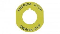 Tabliczka opisowa żółta okrągła fi42 ENERGIA STOP ST22-4509P02