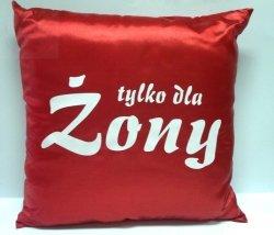 Poduszka malowana satynowa Tylko dla Żony