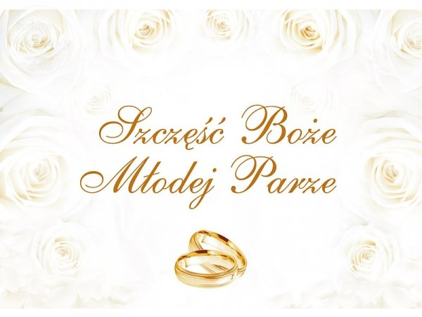 Plakta weselny Szczęść Boże Młodej Parze OK20