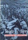 Bogusław Drewniak • Teatr i film Trzeciej Rzeszy. W systemie hitlerowskiej propagandy