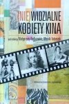 Małgorzata Radkiewicz • (Nie)widzialne kobiety kina