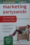 Jay Conrad Levinson • Marketing partyzancki