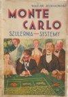 Wacław Jeziorowski • Monte Carlo. Szulernia - systemy