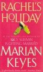 Marian Keyes • Rachel's Holiday