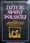 Wacław Woźnowski • Dzieje bajki polskiej