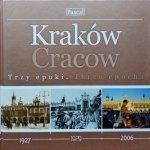 Kraków. Trzy epoki. 1927-1979-2006
