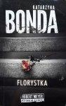 Katarzyna Bonda • Florystka