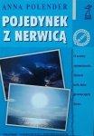 Anna Polender • Pojedynek z nerwicą
