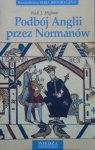 Nick J. Higham • Podbój Anglii przez Normanów