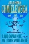 Joanna Chmielewska • Lądowanie w Garwolinie