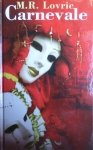 M.R. Lovric • Carnevale