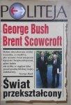 George Bush, Brent Scowcroft • Świat przekształcony