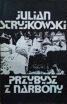 Julian Stryjkowski • Przybysz z Narbony